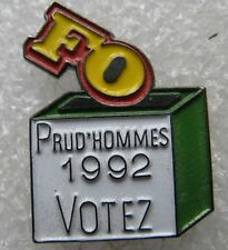 Pin's Prud'hommes 1992 Votez FO #638