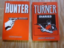 The Turner Diaries and Hunter by Andrew Macdonald