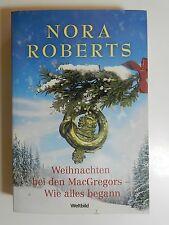 Nora Roberts Weihnachten bei den MacGregors Wie alles begann Liebesroman