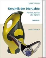 Fachbuch Keramik der 50er Jahre STANDARDWERK von Dr. Horst Makus, NEU und OVP