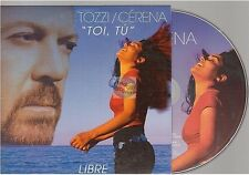 UMBERTO TOZZI - CERENA toi tu / libre CD SINGLE card sleeve