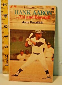 Hank Aaron 714 and Beyond Jerry Brondfield Scholastic Book Svc. 1974