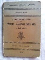1909 PRODOTTI SECONDARI DELLA VITE E DEL VINO V. VERMOREL E. DANTONY