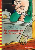 Du Commerce De La Souris * Alain SERRE * folio Cadet HUMOUR * dès 7 ans children