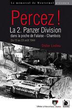 Percez  ! La 2. Panzer Division dans la poche de Falaise Chambois, de D. Lodieu