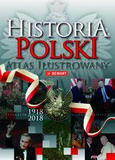Historia Polski. Atlas ilustrowany  -  POLSKA KSIĄŻKA