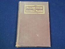 1927 HELLER'S GUIDE FOR ICE CREAM MAKERS 7TH EDITION BOOK - GREAT ADS - KD 910R