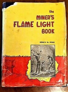 MINERS FLAME LIGHT BOOK by Henry Pohs, 1995, 867 pgs, Mining Lamps Resource