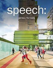 Speech: 14, Kids (2015, Paperback / Paperback)