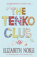 The Tenko Club, Noble, Elizabeth, Very Good Book