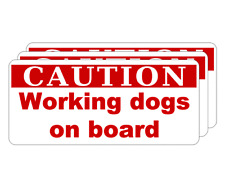 3 x CAUTION WORKING DOGS ON BOARD DOG WARNING VEHICLE STICKER DECALS  (wd8)