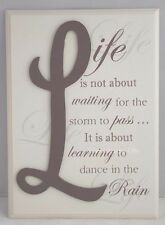 Wall Plaque Life Is Not About Waiting Dance in The Rain Sign Cream 25cm F1252