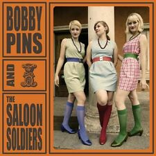 BOBBY PINS & THE SALOON SOLDIERS s/t CD