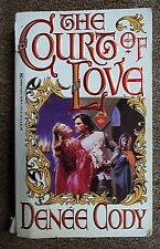 The Court of Love paperback book by Denee Cody
