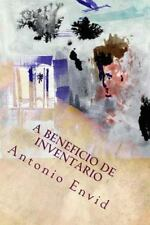A Beneficio de Inventario by Antonio Envid (2014, Paperback)