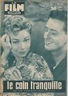 Revue Le film complet N°650 du 2 janvier 1958 Le coin tranquille Dany Robin...
