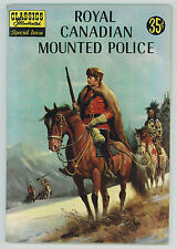 Classic Illustrated #150-A 6.0 Royal Canadian Police Ow Pages Silver Age