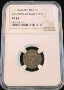 1812 ITALY 10 CENTESIMI KINGDOM OF NAPOLEON NGC VF 25 SCARCE NON PROBLEM COIN