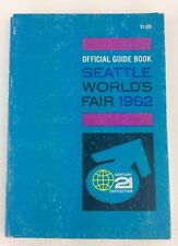Official Guide Book Seattle Worlds Fair 1962 Maps Info Ads All Pages There MI196