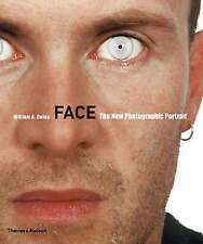 Face: The New Photographic Portrait by William A. Ewing (Paperback, 2008)