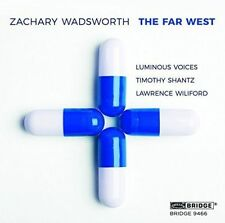 ZACHARY WADSWORTH: THE FAR WEST NEW CD