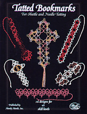 Tatted Bookmarks Needle & Shuttle Tatting  - Published by Handy Hands