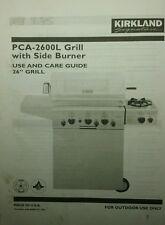 Outdoor BBQ Grill PCA-2600L Kirkland Signature Operator Owner & Parts Manual 30p