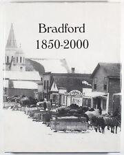 History of Bradford 1850-2000 Book by Byrdena Schuneman - Illinois - Autographed