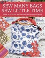 Sew Many Bags Sew Little Time by Sally Southern