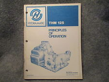 GM Hydra-Matic THM 125 Principles Of Operation Manual Guide Reference Book W656