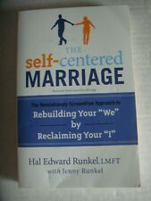 The self-centered Marriage Hal Edward Runkel Jenny LMFT ScreamFree SC First Ed