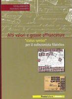 2005 Libro Folder Alti Valori e Grosse Affrancature Poste Italiane