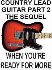 Country Lead Guitar Part 2 The Sequel DVD Video Lessons. Even More Twang!