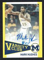Mark Hughes #VC12 signed auto 2004 TK Legacy Go Blue Michigan Signature Card