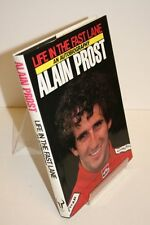 Life in the Fast Lane,Alain Prost, Jean-Louis Moncet