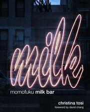 Momofuku Milk Bar by Tosi, Christina