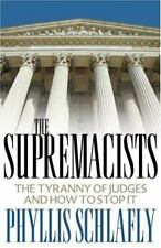 The Supremacists: The Tyranny of Judges and How to Stop It-ExLibrary