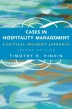 Cases in Hospitality Management: A Critical Incident Approach by Hinkin, Timoth