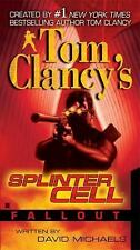 Tom Clancy's Splinter Cell: Fallout 4 by David Michaels (2007, Paperback)