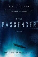 Great suspenseful thriller! The Passenger by F. R. Tallis (New Hardcover)