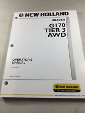 New Holland G170 Tier 3 AWD Motor Grader Operators Manual