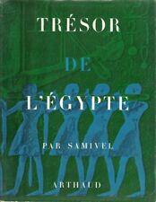EGYPTE ANCIENNE - ANTIQUITE - SAMIVEL - PHOTOGRAPHIE : TRESOR DE L'EGYPTE