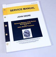 JOHN DEERE 440 CRAWLER TRACTOR GM DETROIT 2-53 DIESEL ENGINE SERVICE SHOP MANUAL