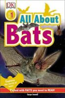 All About Bats, Paperback by Jenner, Caryn; Dorling Kindersley, Inc. (COR), B...
