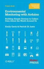 Environmental Monitoring with Arduino: Building Simple Devices to Collect Data A