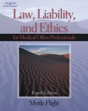 Law, Liability & Ethics for the Medical Office Pro