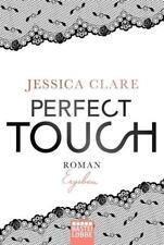 Perfect Touch - Ergeben von Jessica Clare (2017, Taschenbuch), UNGELESEN