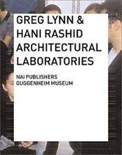 Architectural Laboratories GREG LYNN & HANI RASHID Research Design Architecture