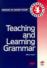 Teaching & Learning Grammar (Concepts Handbooks for Language Teachers) by Taylo
