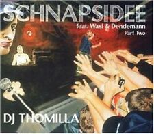 DJ Thomilla Schnapsidee-Part 2 (1999, feat. Wasi & Dendemann) [Maxi-CD]